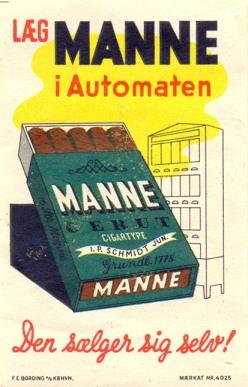 Äldre dansk reklam för Schmidt-märket Manne. (© Bilden används med tillstånd av filatelisten.dk)
